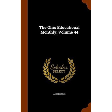 The Ohio Educational Monthly, Volume 44 - image 1 of 1