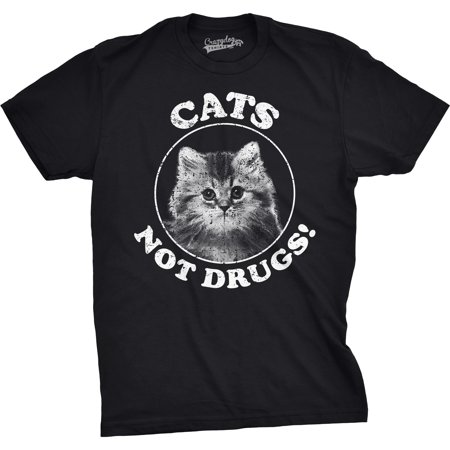 Mens Cats Not Drugs Funny Crazy Cat Person Anti Drug Meow Kitty T shirt Anti Bush Tee Shirts