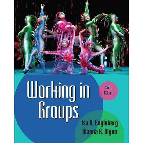 Working in Groups: Communication Principles and Strategies