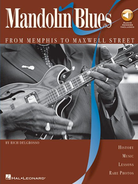 Mandolin Blues : From Memphis to Maxwell Street by
