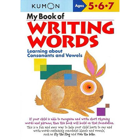 (My Book of Writing Words: : Learning about Consonants and Vowels)