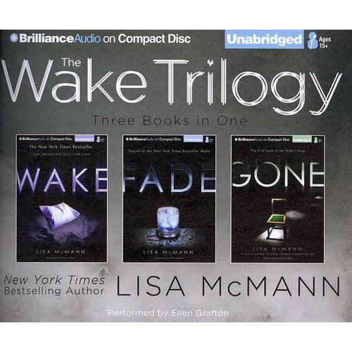 The Wake Trilogy: Wake, Fade, Gone