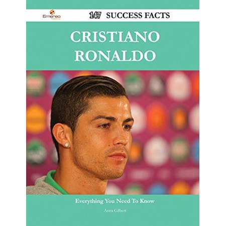 Cristiano Ronaldo  147 Success Facts   Everything You Need To Know About Cristiano Ronaldo