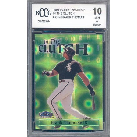 1998 fleer tradition in the clutch #ic14 FRANK THOMAS white sox BGS BCCG (2000 Fleer Tradition Baseball)