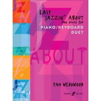Easy Jazzin' about -- Fun Pieces for Piano / Keyboard Duet