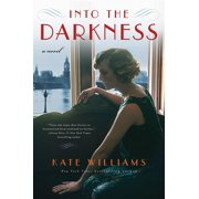 Into the Darkness: A Novel (The Storms of War) - eBook