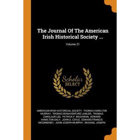 The Journal of the American Irish Historical Society ...; Volume 21