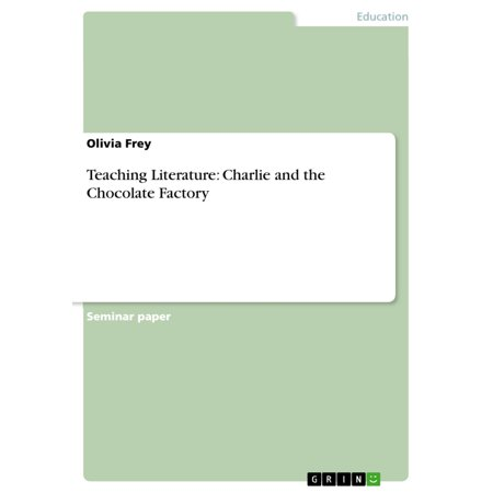 Teaching Literature: Charlie and the Chocolate Factory -