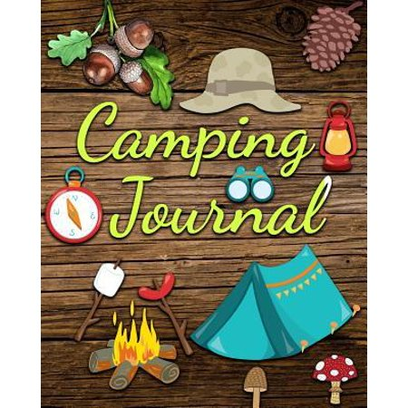 Camping Journal: The Best Camping Journal and RV Travel Logbook Perfect Gift for Campers Warm Wood (Best Vehicle For Traveling And Camping)