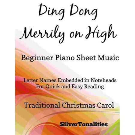 Ding Dong Merrily on High Beginner Piano - eBook Christmas Carols Ding Dong Merrily On High