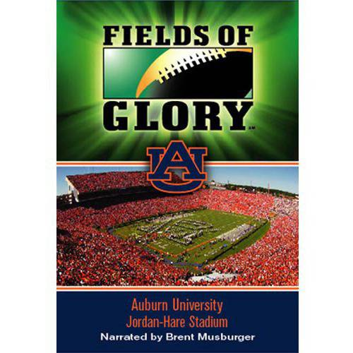 Fields Of Glory: Auburn University Jordan-Hare Stadium