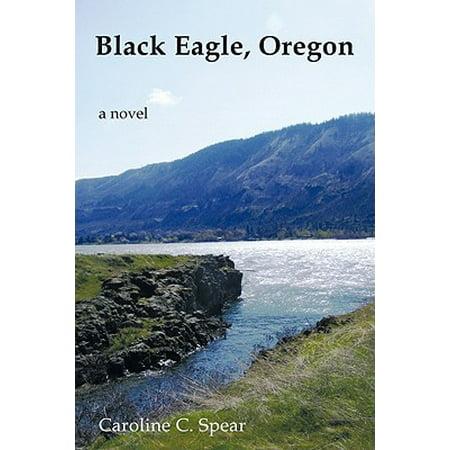 Black Eagle, Oregon - eBook