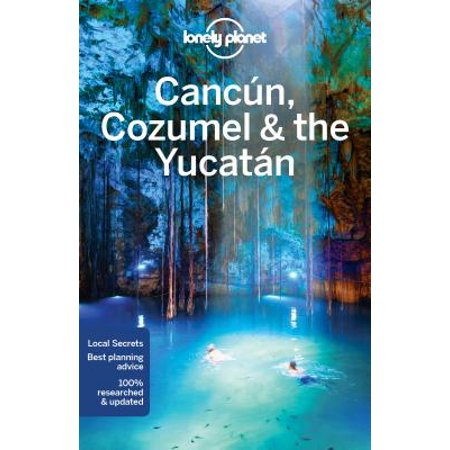 Lonely planet cancun, cozumel & the yucatan - paperback: 9781786570178 ()