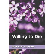 Willing to Die