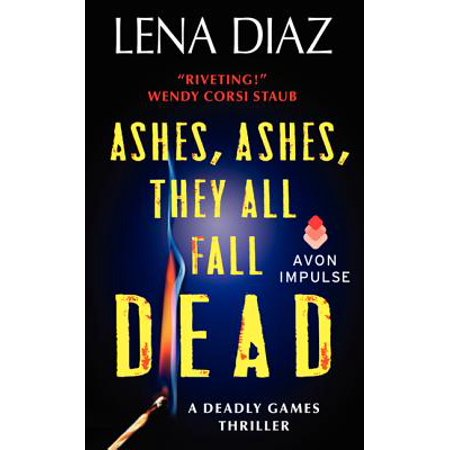 Ashes, Ashes, They All Fall Dead - eBook