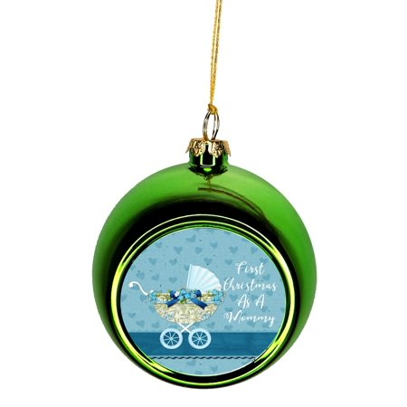 Babys First Christmas Ball (Ornament New Mom First Christmas as Mommy Baby Boy Ornaments Green Bauble Christmas Ornament Balls)