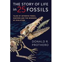 The Story of Life in 25 Fossils (Paperback)