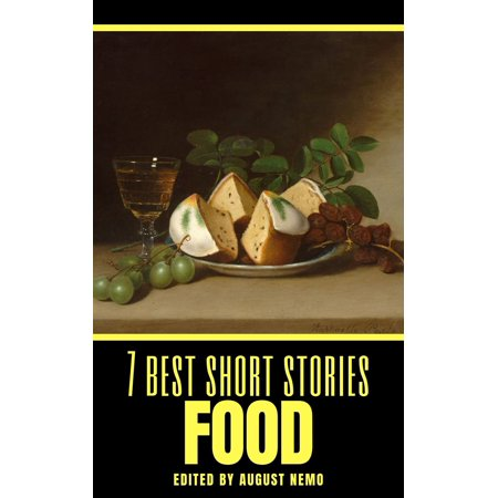 7 best short stories: Food - eBook