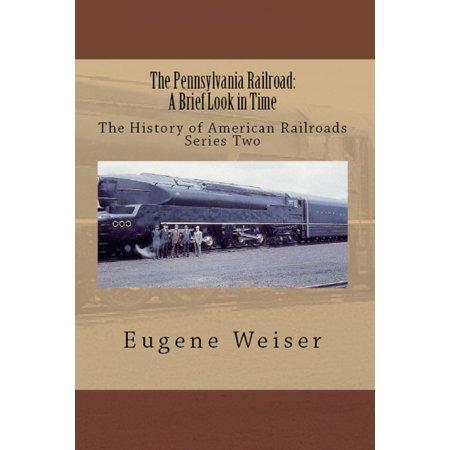 - The Pennsylvania Railroad: A Brief Look in Time - eBook