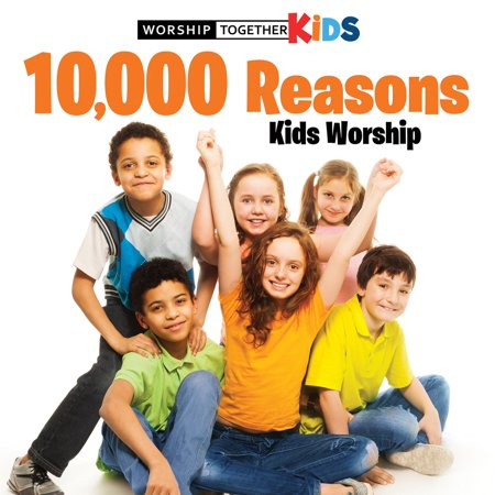 Worship Together Kids Collection: 10,000 Reasons: Kids Worship (Audiobook)