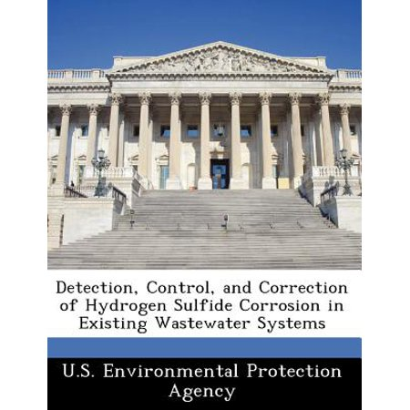 - Detection, Control, and Correction of Hydrogen Sulfide Corrosion in Existing Wastewater Systems