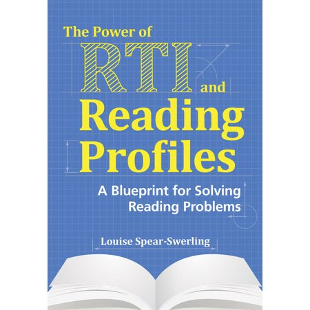The power of rti and reading profiles a blueprint for solving the power of rti and reading profiles a blueprint for solving reading problems malvernweather