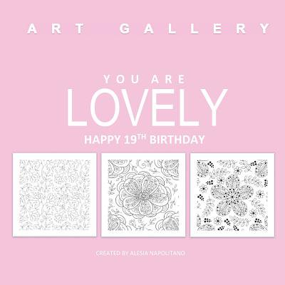 Lovely Happy 19th Birthday Adult Colorng Books In All D 19thbirthday Gifts For Girls