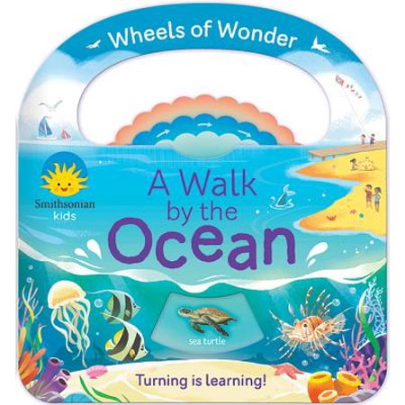 - A Walk by the Ocean (Smithsonian): Wheels of Wonder Book (Board Book)