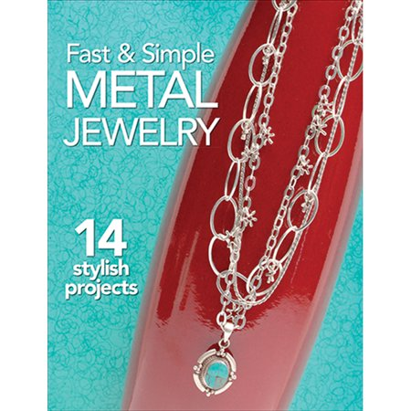Kalmbach Publishing Books (Kalmbach Publishing Books Fast & Simple Metal Jewelry)