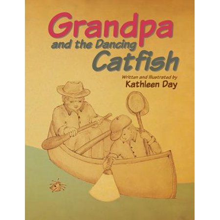 Grandpa and the Dancing Catfish - eBook