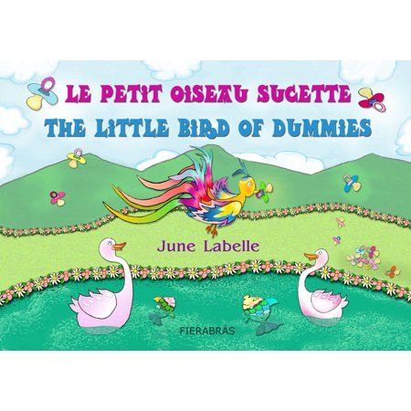 Le petit oiseau sucette - The little bird of dummies - eBook - Slappy The Dummy