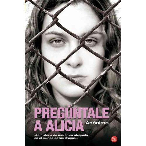 Preguntale a Alicia / Go Ask Alice