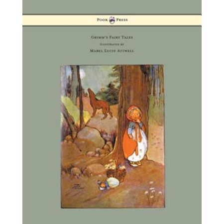 Grimm's Fairy Tales - Illustrated by Mabel Lucie Attwell -