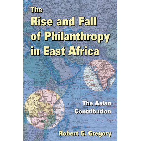The Rise And Fall Of Philanthropy In East Africa
