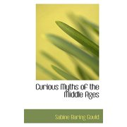 Curious Myths of the Middle Ages (Paperback)