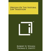 Origins of the Natural Law Tradition