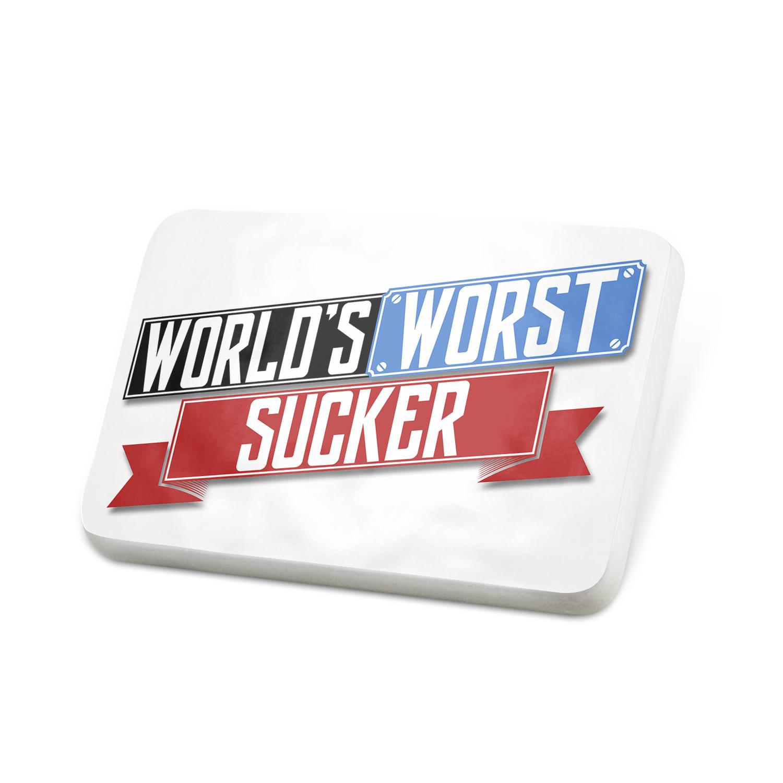 Porcelein Pin Funny Worlds worst Sucker Lapel Badge – NEONBLOND