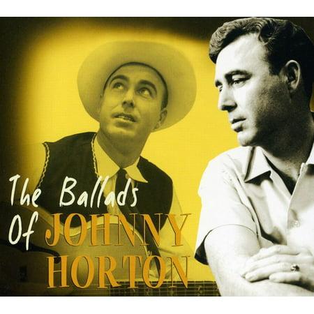 Ballads of Johnny Horton (Best Of Johnny Horton)