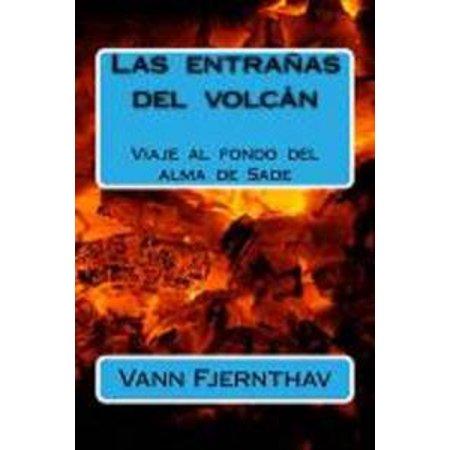 Las entrañas del volcán. Viaje al fondo del alma de Sade - eBook