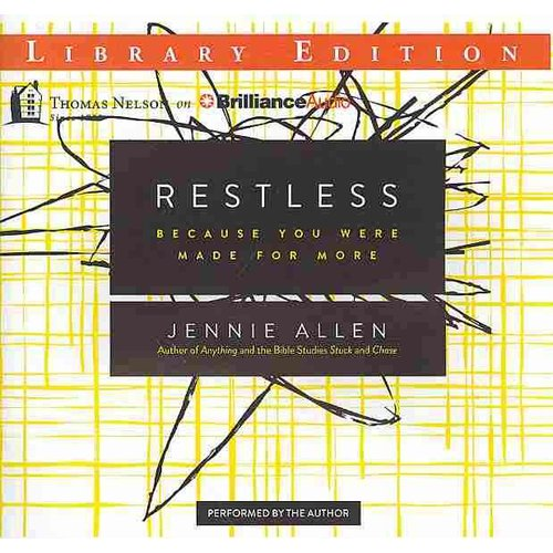 Restless: Because You Were Made for More: Library Edition