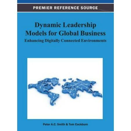 Dynamic Leadership Models For Global Business