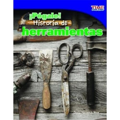 Shell Education 15489 ¡Pegale Historia De Las Herramientas - Hit ItHistory Of Tools