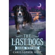 The Last Dogs: Dark Waters - eBook