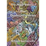 The Mind Eaters 1: The Dodecahedron - eBook