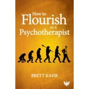 How to Flourish as a Psychotherapist - eBook