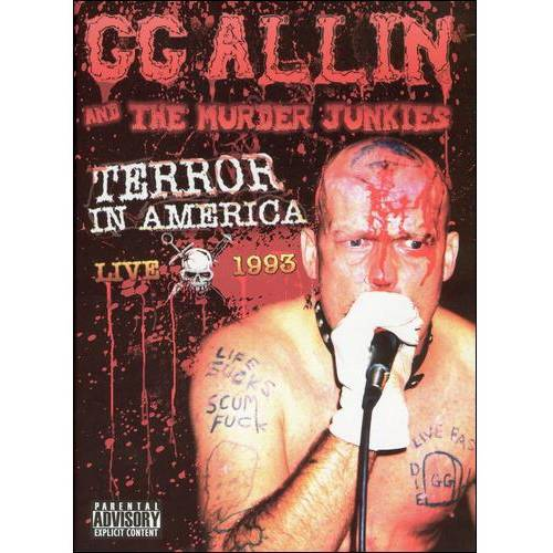 G.G. Allin And The Murder Junkies: Terror In America - Live 1993