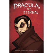 Dracula, the Eternal - eBook