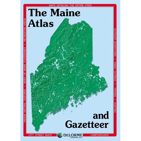 Delorme the maine atlas & gazetteer: