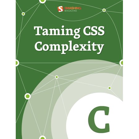 Taming CSS Complexity - eBook