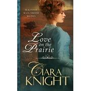 Love on the Prairie - eBook